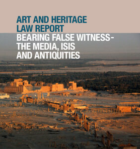 Bearing False Witness The Media ISIS and Antiquities report